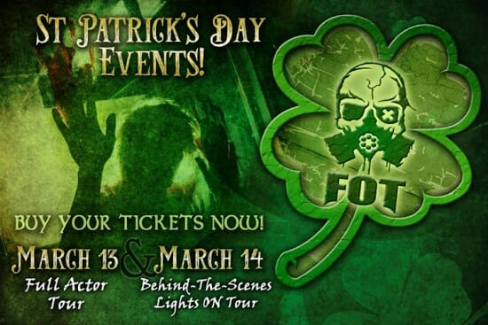 Factory of Terror in Canton Opens It's Doors For TWO St. Patrick's Day Events!