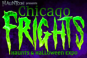 Chicago Frights – The Newest Halloween Expo