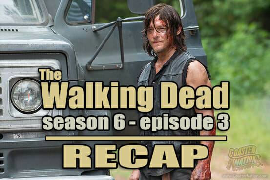 the walking dead s6e3 recap