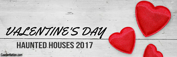 VALENTINES-DAY-HAUNTED-HOUSES-2017
