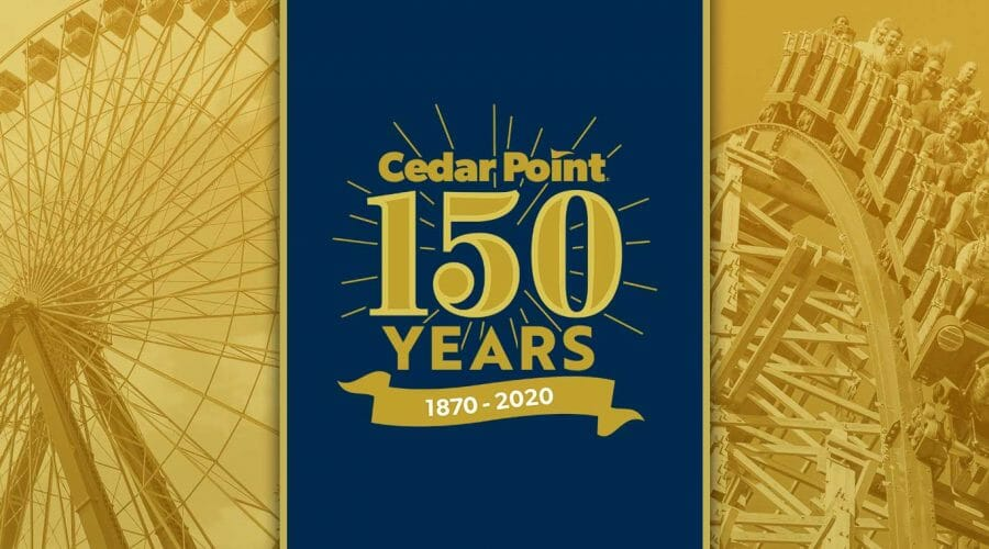 150th Anniversary Celebration And More Taking Place At Cedar Point in 2020